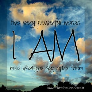 Two Powerful Words - I Am