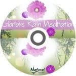 Glorious Rain Meditation (MP3)