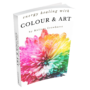 Energy Healing with Colour & Art Handbook